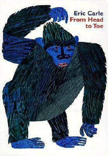 From Head to Toe Board Book Board book By Carle Eric GOOD