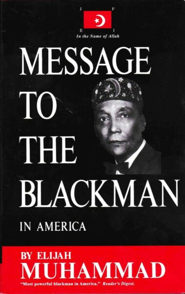 Message to the Blackman in America by Elijah Muhammad Brand New! Paperback