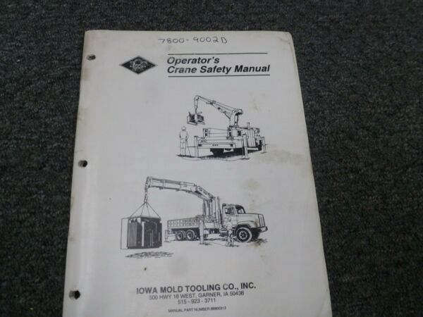 Iowa Mold Tooling IMT 8031 Crane Owner Operator Safety Manual