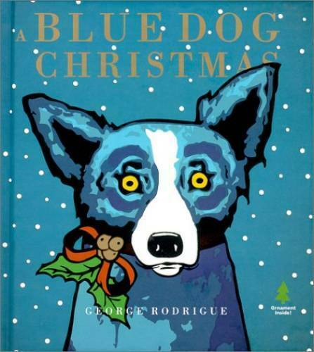 A Blue Dog Christmas Hardcover By Rodrigue George GOOD $9.10