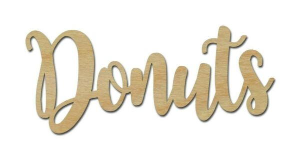 Donuts Sign Unfinished Wood Cutouts Party Decor Wooden DIY Crafts Made In USA