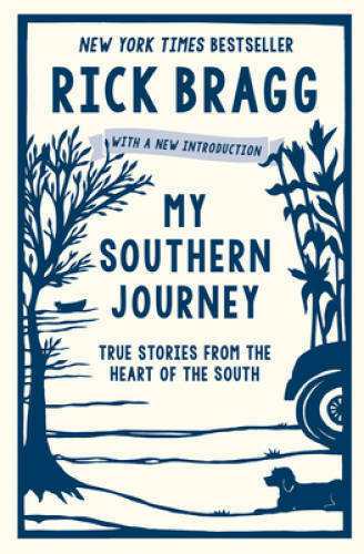 My Southern Journey: True Stories from the Heart of the South - VERY GOOD