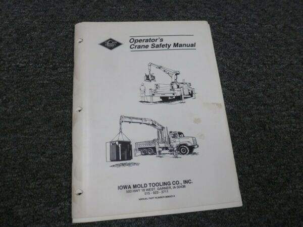 Iowa Mold Tooling 315A & 315A-20 Crane Owner Operator Safety Manual