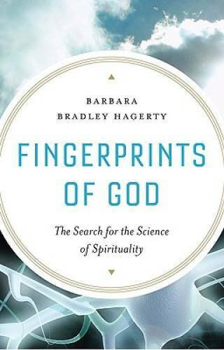 Fingerprints of God: The Search for the Science of Spirituality - VERY GOOD