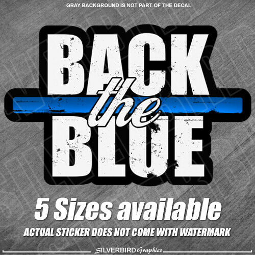 Thin Blue Line Back the Blue Police Officer Sticker decal window vehicle $4.99