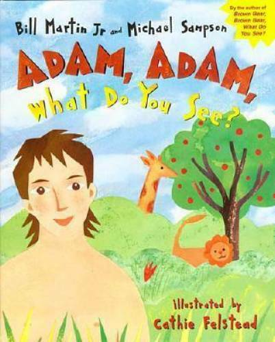 Adam Adam What Do You See? Hardcover By Martin Jr. Bill GOOD $3.88