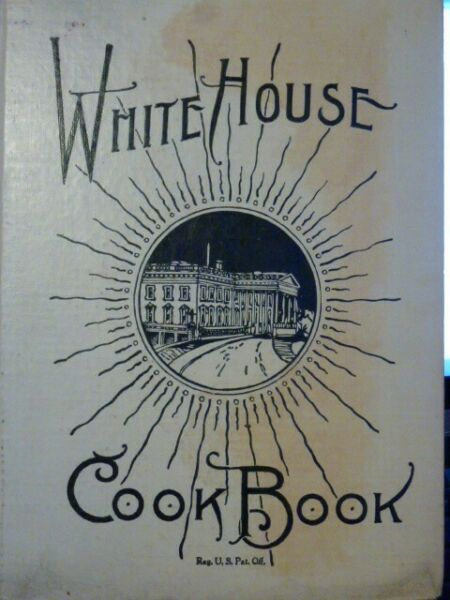 WHITE HOUSE COOK BOOK HARDCOVER 1926 ZIEMANN GILLETTE SAALFIELD PUBLISHING CO.