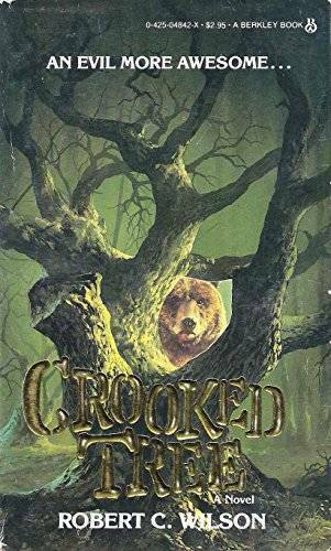 Crooked Tree Mass Market Paperback By Wilson Robert C. GOOD