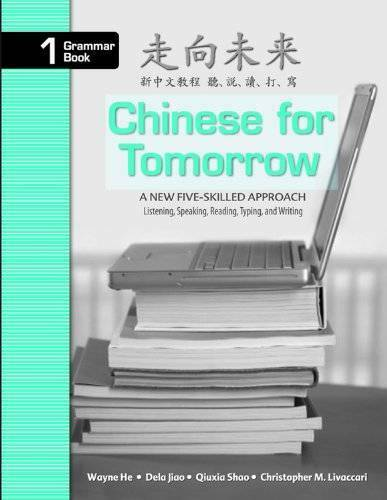 Chinese for Tomorrow: A New Five skilled Approach Simplified and Tradi GOOD $43.86