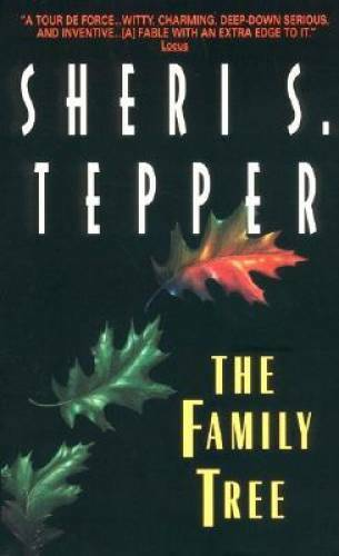 The Family Tree Mass Market Paperback By Sheri S. Tepper GOOD