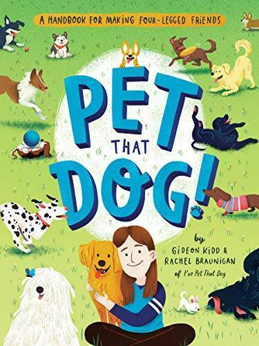 Pet That Dog : A Handbook for Making Four Legged Friends Paperback VERY GOOD $14.17