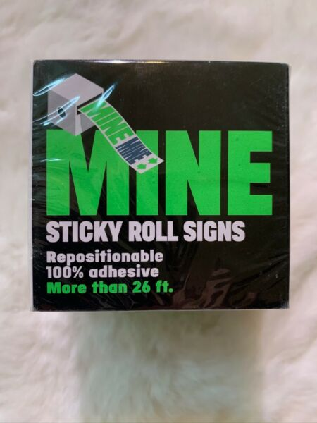 Says quot;Minequot; Sticky Roll Tear off Desk Dorm Sign Home Office 26ft. New Sealed