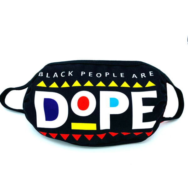 Black People are Dope BLM Movement Face Mask Reusable Mouth Cover $8.99