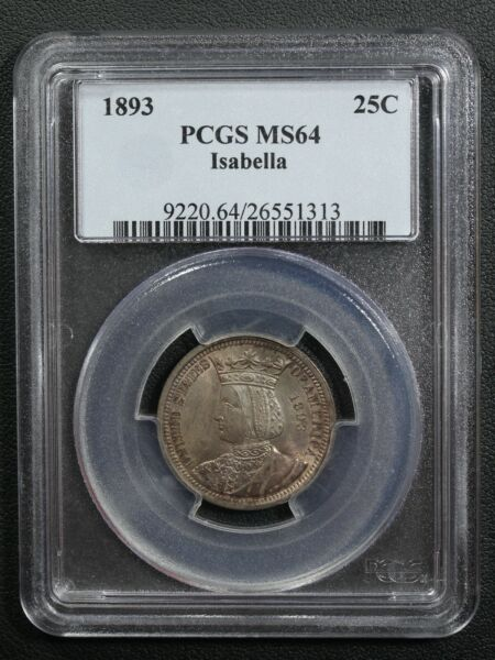1893 Isabella Silver Commemorative Quarter PCGS MS 64