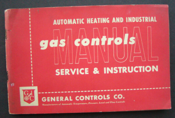 General Controls GC Co. Gas Controls Service amp; Instruction Manual 1954 $11.99