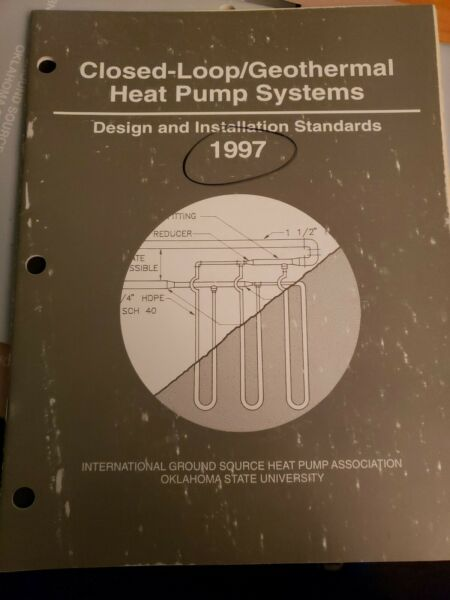 Closed Loop geothermal Heat Pump Systems Design and Installation Standards: 1997 $24.95