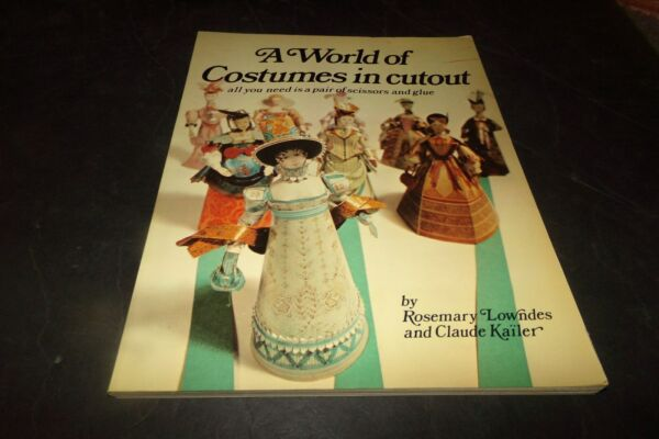 Vintage World of Costumes to Cutouts Period Costumes Spain Italy Germany France $17.95