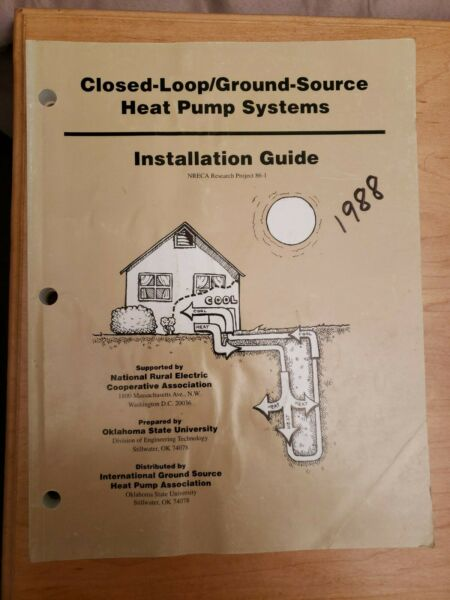 CLOSED LOOP GROUND SOURCE HEAT PUMP SYSTEMS INSTALLATION 1988 $29.99