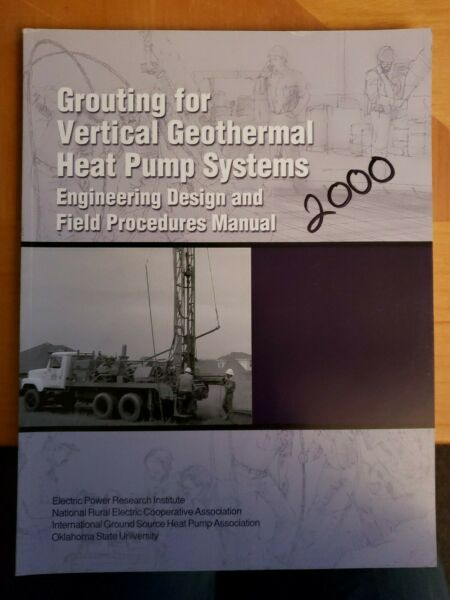 Grouting for Vertical Geothermal Heat Pump Systems : Engineering Design and... $29.99
