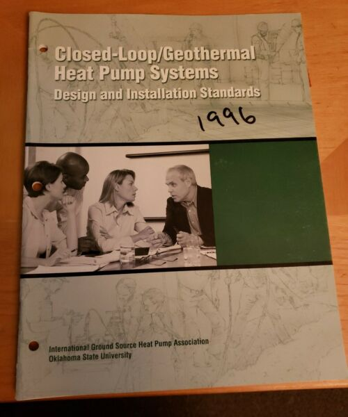 Closed Loop geothermal Heat Pump Systems Design and Installation Standards $29.95