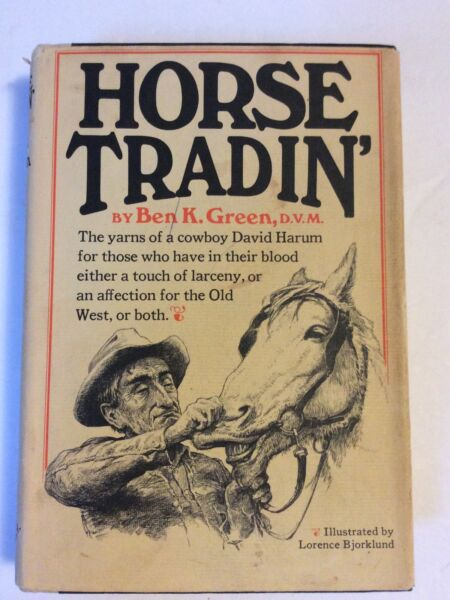Horse Tradin#x27; By Ben K. Green 1st 10th 1972