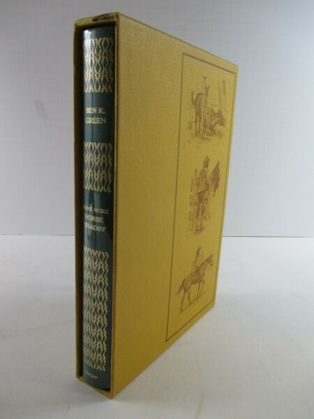 SIGNED Ben K. Green quot;SOME MORE HORSE TRADIN#x27;quot; LIMITED FIRST EDITION 1972