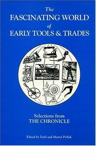 The Fascinating World of Early Tools amp; Trades: Selections from The Ch GOOD $4.63
