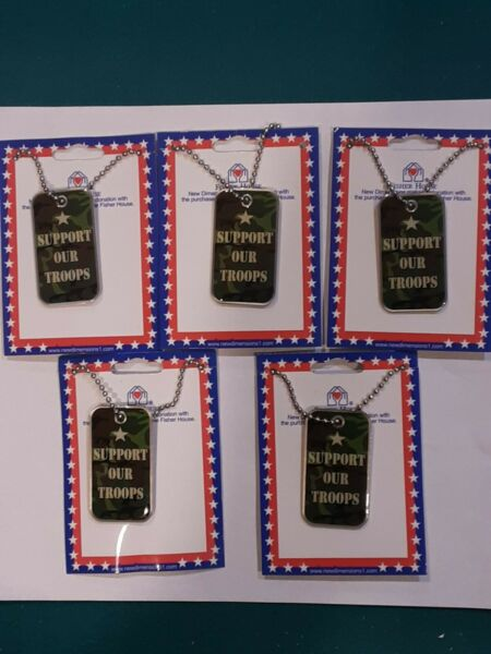 LOT OF 5 FISHER HOUSE quot;SUPPORT OUR TROOPSquot; DOG TAGS 1quot; × 2quot; $4.99