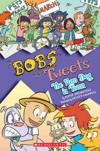 The New Dog in Town Bobs and Tweets #5 5 Paperback GOOD $4.80