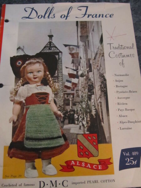 1958 DOLLS OF FRANCE TRADITIONAL COSTUMES TO CROCHET 10 PATTERNS PLUS MAP $6.99
