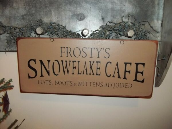 Wood Prim Sign FROSTY'S SNOW FLAKE CAFE Rustic Home Decor CHRISTMAS Wood Sign