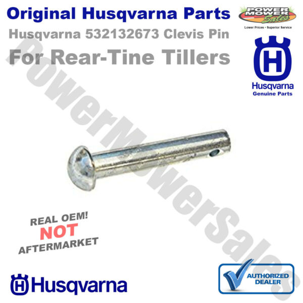 Husqvarna Shear Clevis Pin for Rear Tine Tillers 532132673 132673