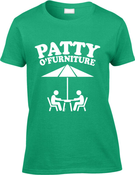 Patty O Furniture St Patricks Day Nerd Pun Funny Joke Humor  Womens Tee $11.87