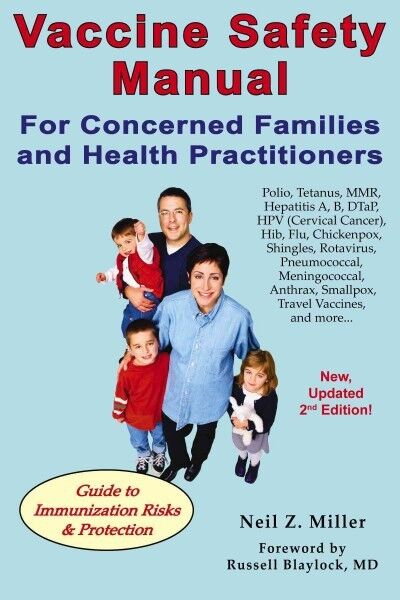 Vaccine Safety Manual for Concerned Families and Health Practitioners Paperb...