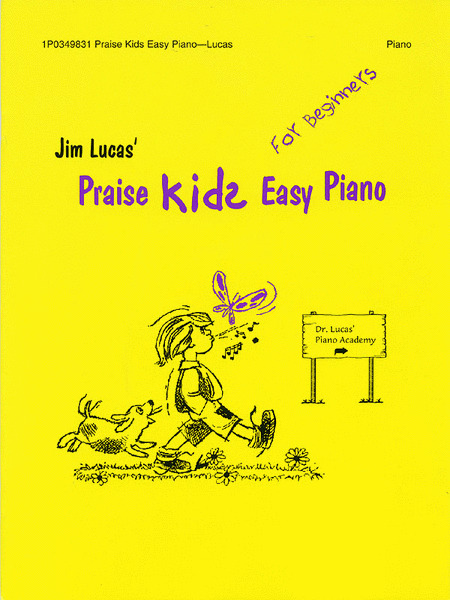 JIM LUCAS' PRAISE KID EASY PIANO-FOR BEGINNERS MUSIC BOOK-NEW ON SALE SONGBOOK!!