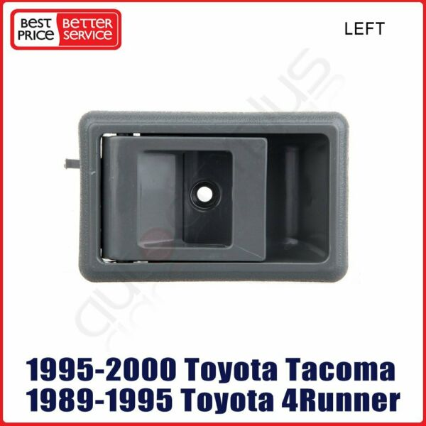 For 95-00 Toyota Pickup Tacoma Door Handle Gray Interior Inside Left Driver Side