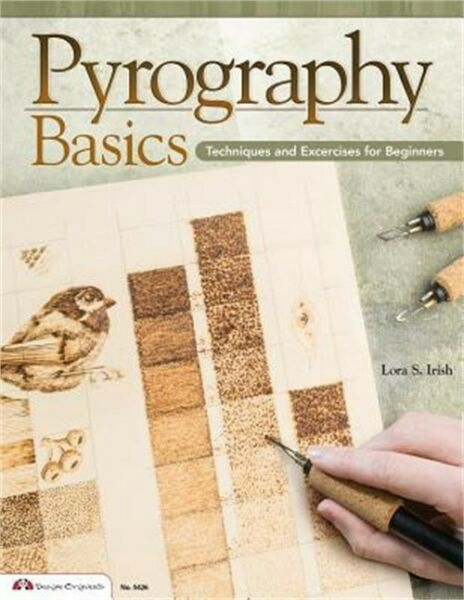 Pyrography Basics: Techniques and Exercises for Beginners (Paperback or Softback