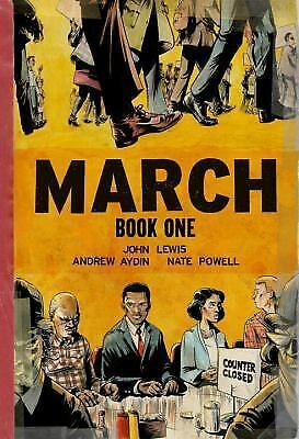 March: Book One By John Lewis, Andrew Aydin, And Nate Powell Brand New Paperback