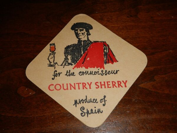 Vintage Bar Coaster: Country Sherry. Produce of Spain. For the Connoisseur