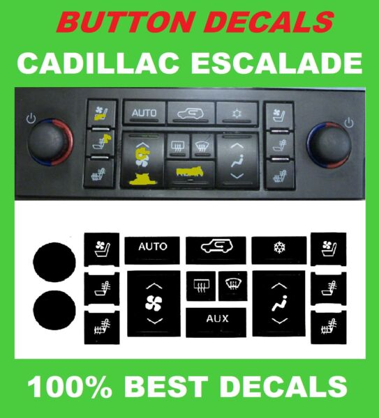 2007-2013 CADILLAC ESCALADE A/C BUTTONS CLIMATE CONTROL DECAL STICKERS