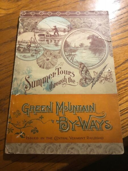 Vintage Central Vermont Railroad Green Mountain Byways Summer Tours 1891