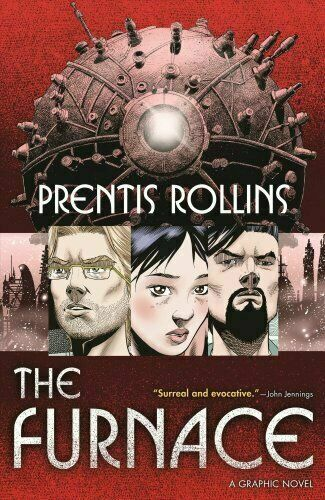 The Furnace by Prentis Rollins 2018 Paperback $9.95