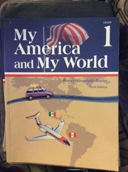 A Beka 1st Grade My America and My World HistoryGeography Reader- 3rd edition