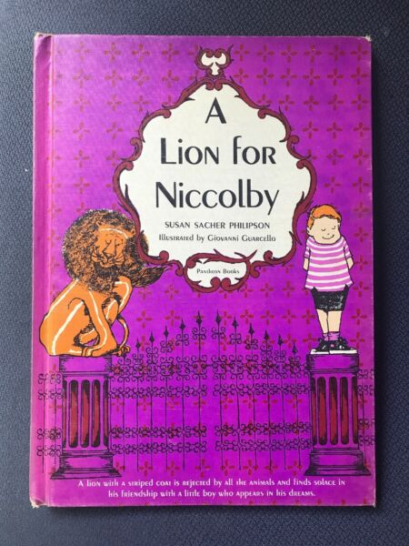 A Lion for Niccolby by Susan Sacher Philipson vtg kids book VGUC 1963 $9.95