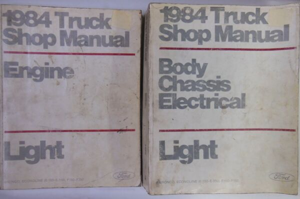 FORD Light Truck SHOP MANUAL - covers Engine Body Chassis & Electrical - 1984