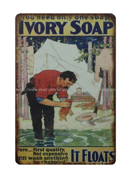 old signs sale You Need Only one soap Ivory Soap metal tin sign