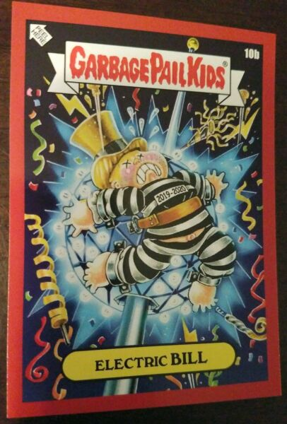 Garbage pail kids 2019 We Hate The Holidays RED Parallel card 10B Electric BILL