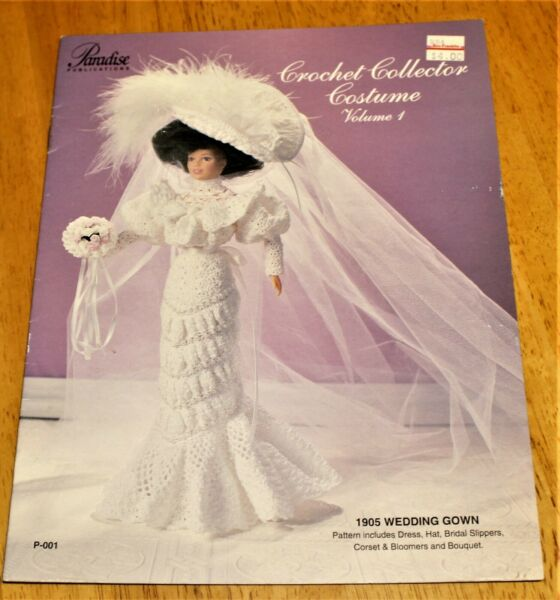 Paradise: CROCHET COLLECTOR COSTUME 1905 WEDDING GOWN Vol. 1 #P-001 GUC