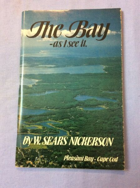 The Bay As I See It SC 1981 W Sears Nickerson Pleasant Bay Mass #280