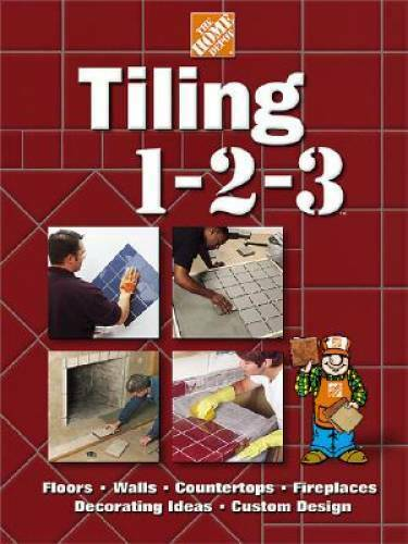 Tiling 1 2 3 Home Depot ... 1 2 3 Hardcover By The Home Depot GOOD $3.87